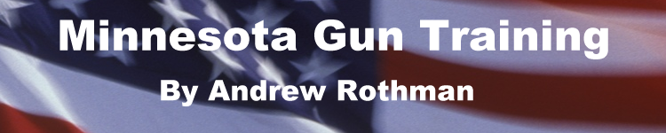 Minnesota Gun Training By Andrew Rothman